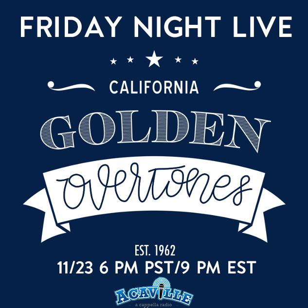 Friday Night Live: Golden OverTones