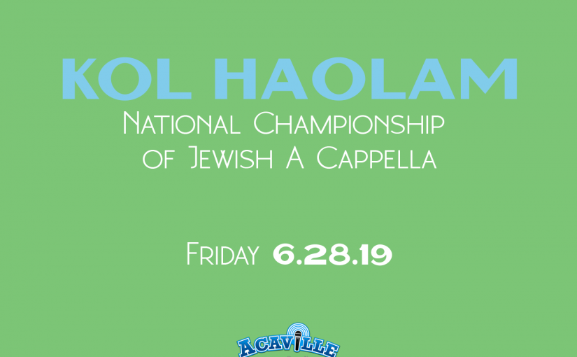Friday Night Live – Kol HaOlam 2019