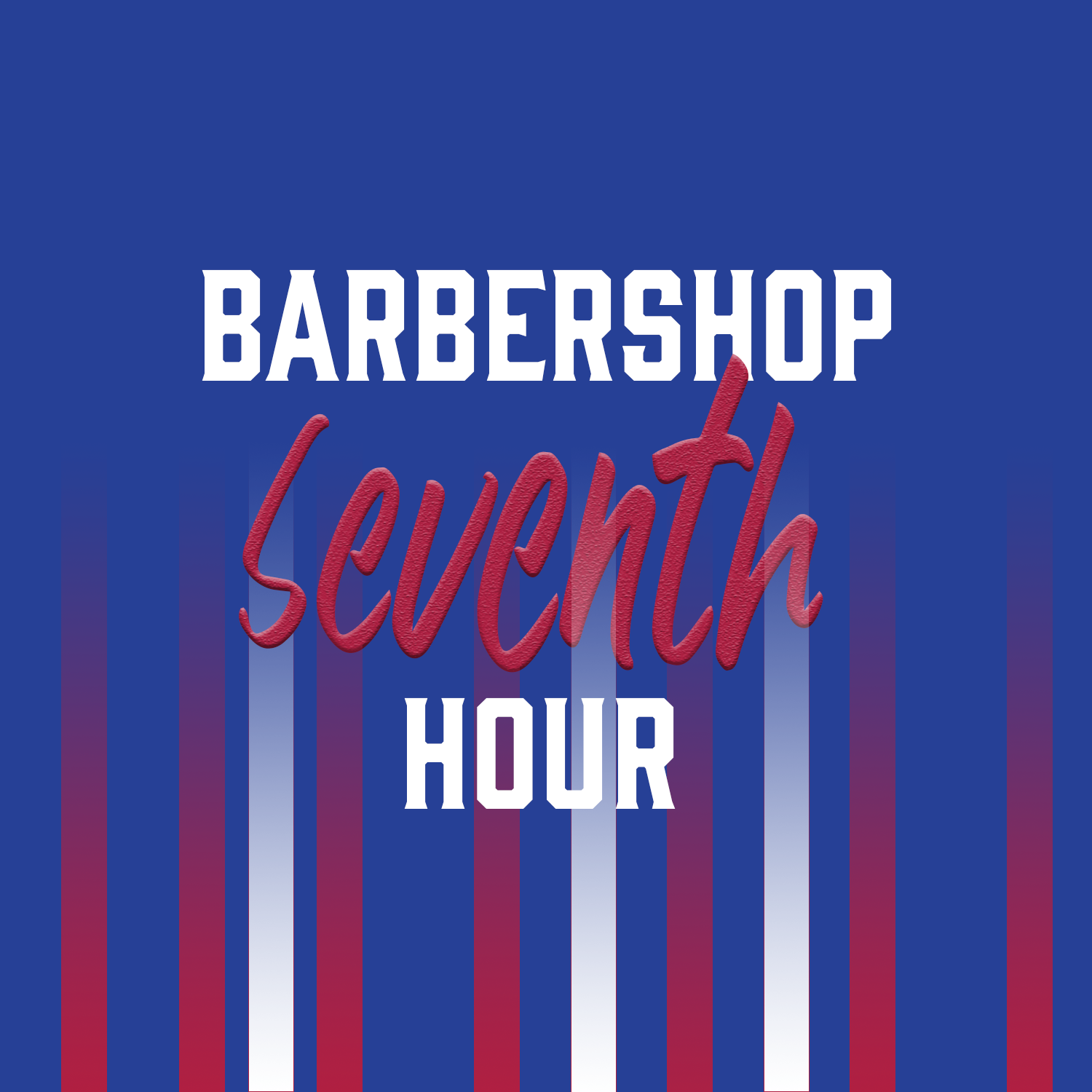 Barbershop 7th Hour