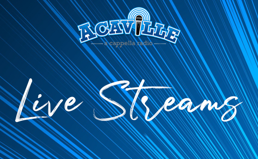 How To Listen or Watch an Acaville Live Stream