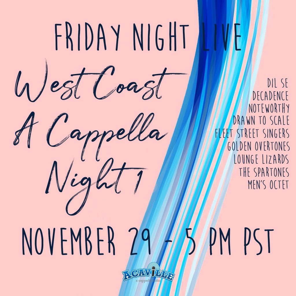 FNL - West Coast A Cappella Night 1