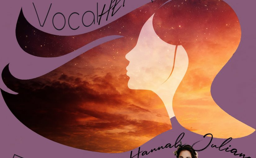 Vocal HERspective Episode 21 – Hannah Juliano