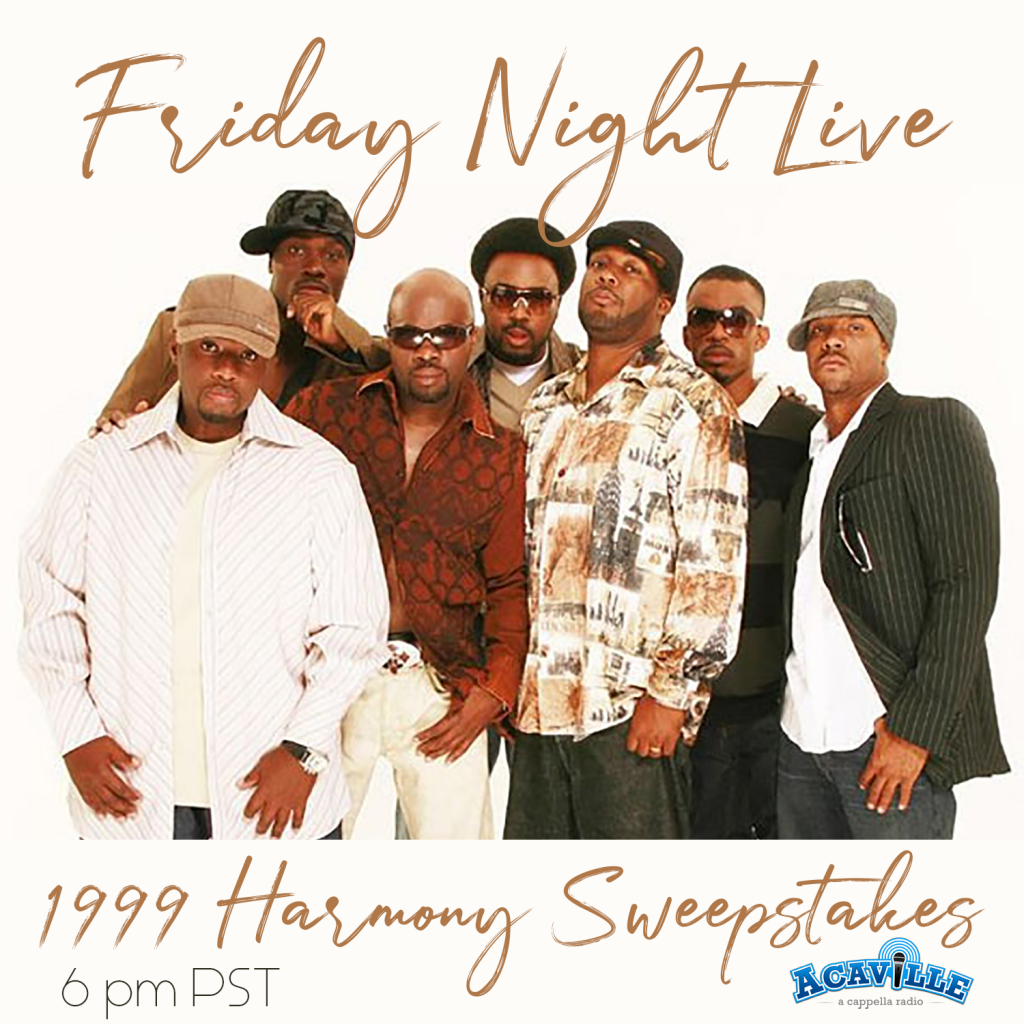 Friday Night Live - 1999 Harmony Sweeps