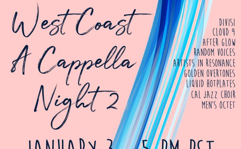 Friday Night Live – West Coast A Cappella Night 2
