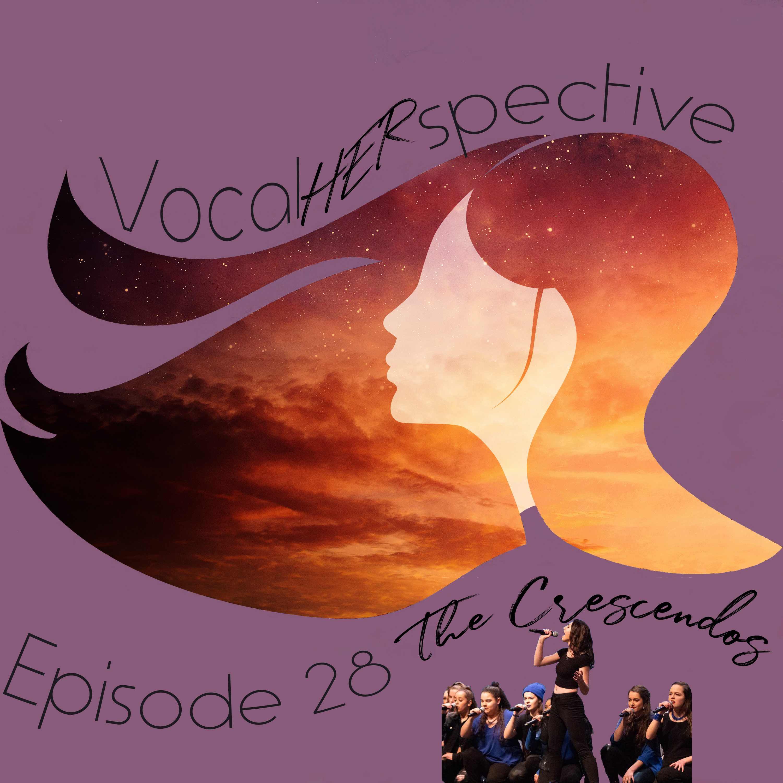 VH Episode 28 - The Crescendos