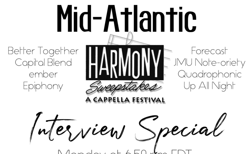 2020 Mid-Atlantic Harmony Sweepstakes Interviews