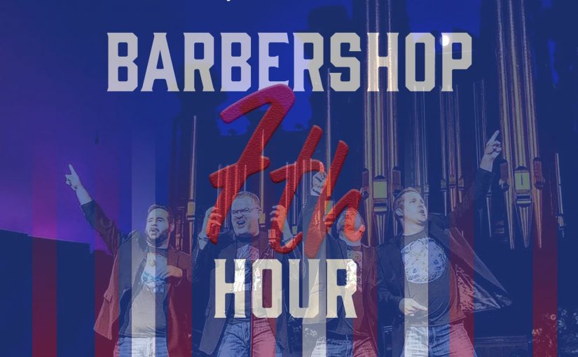 Barbershop 7th Hour – February 27, 2020