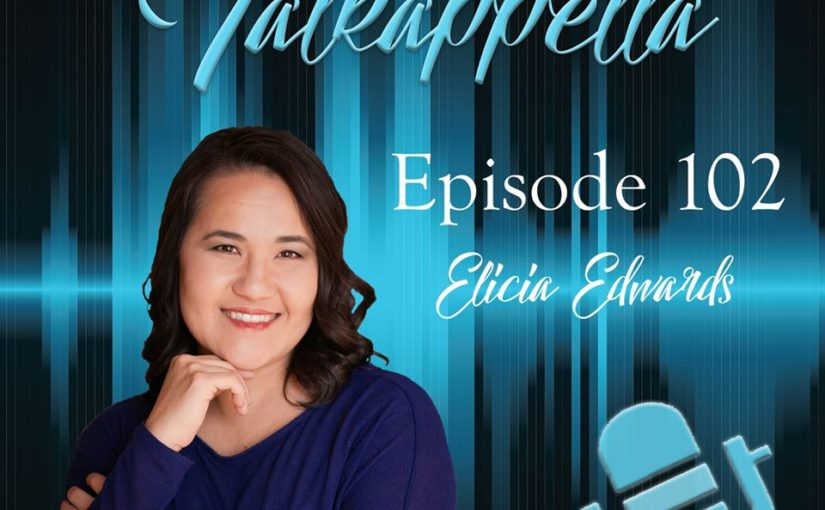 Talkappella 102 – Elicia Edwards