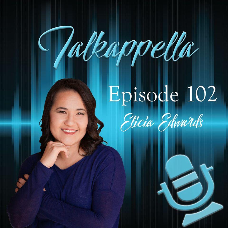 Talkappella 102 - Elicia Edwards