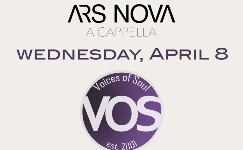 The Spotlight - Ars Nova & Voices of Soul