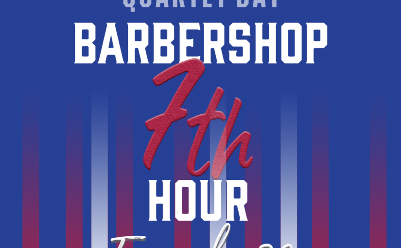 Barbershop 7th Hour – Episode 28