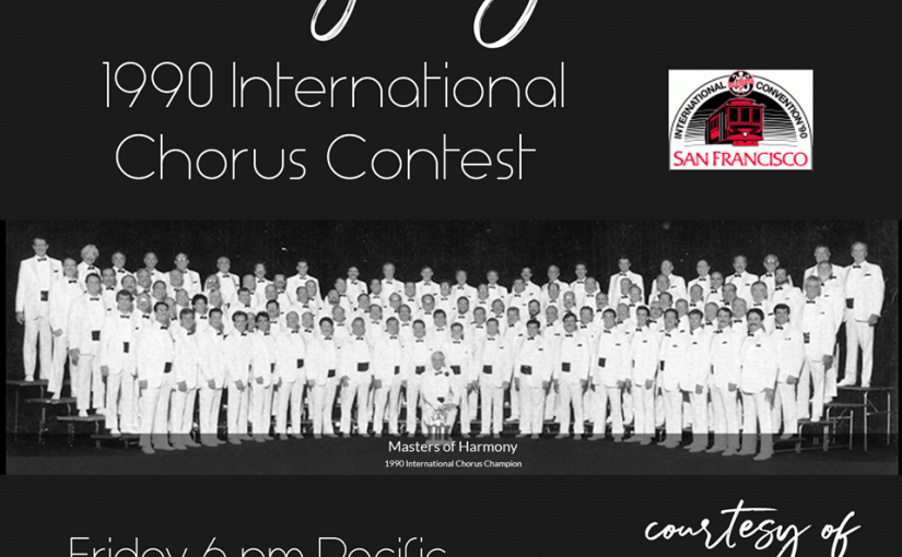 Friday Night Live – 1990 BHS International Chorus Contest