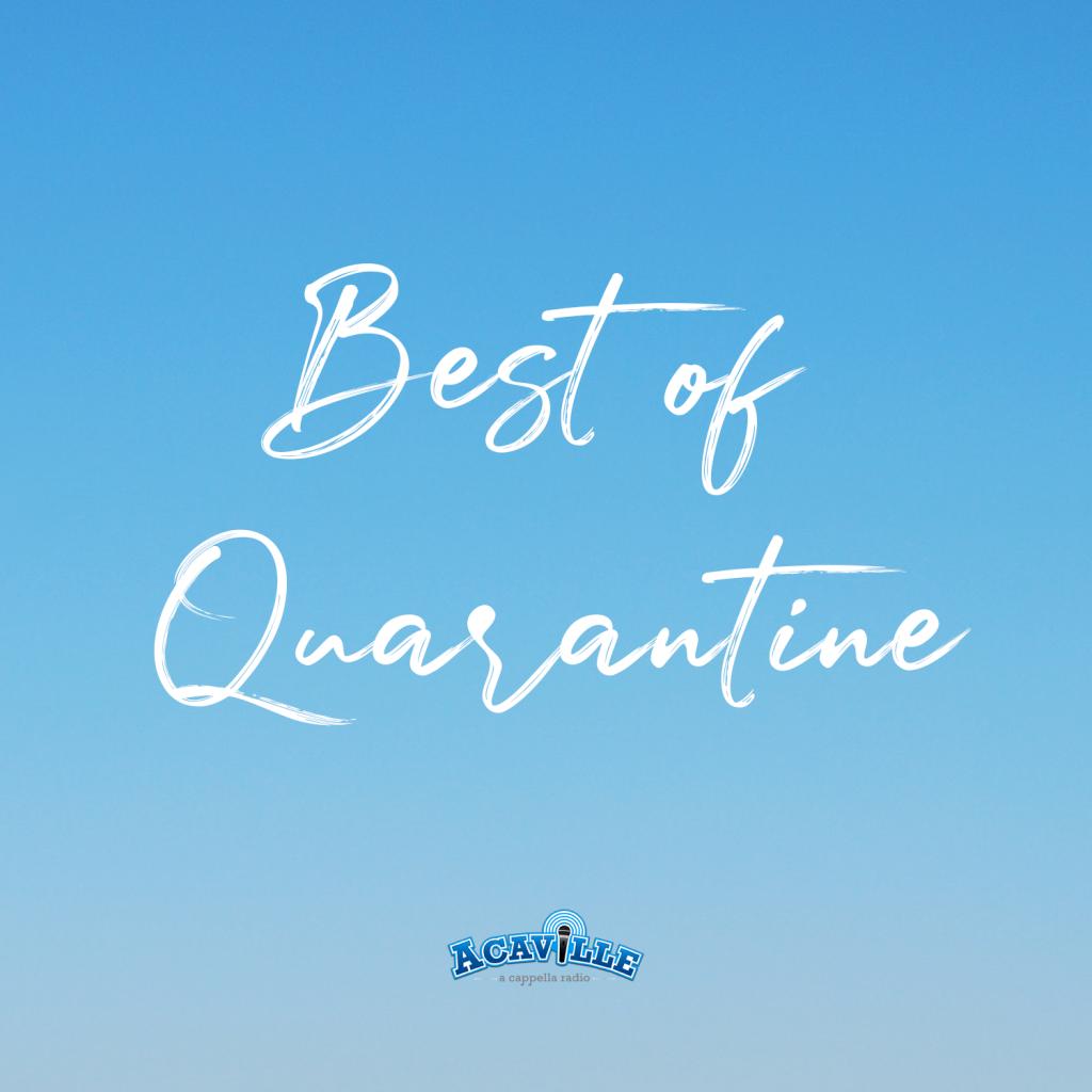 Best of Quarantine