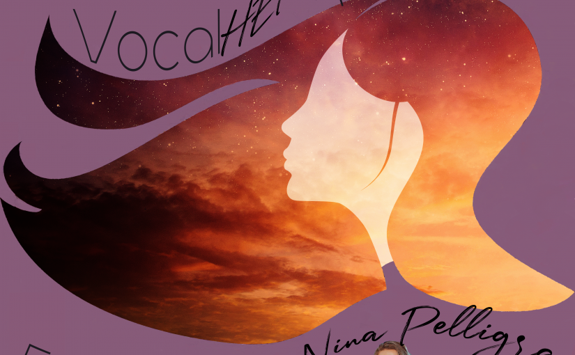 Vocal HERspective Episode 42 – Nina Pelligra