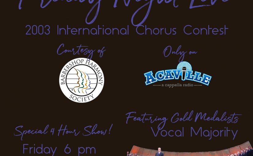 Friday Night Live – 2003 BHS Chorus Contest