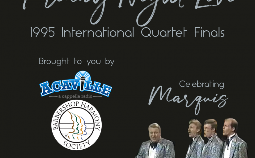 Friday Night Live – 1995 BHS International Quartet Finals