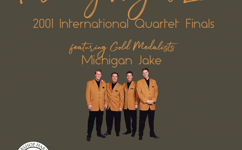 Friday Night Live – 2001 BHS International Quartet Finals