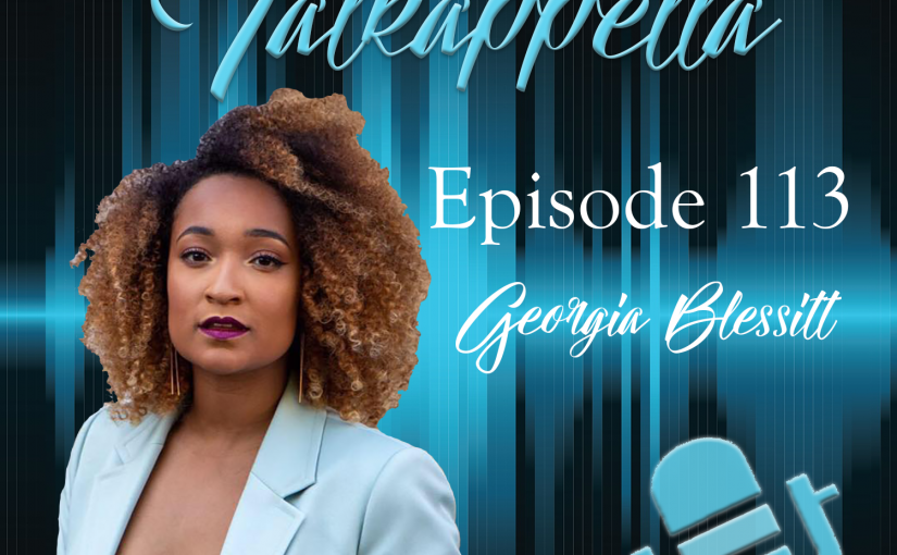 Talkappella Episode 113 – Georgia Blessitt