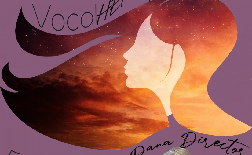 Vocal HERspective Episode 50 – Dana Director