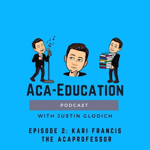 The Aca-Education Podcast Episode 2 – Kari Francis