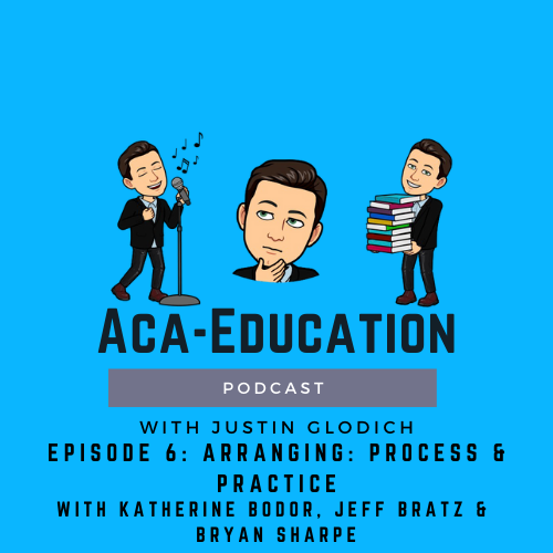 Aca-Education Episode 6 – Arranging