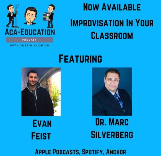 The Aca-Education Podcast Episode 5 – Improv in the Classroom