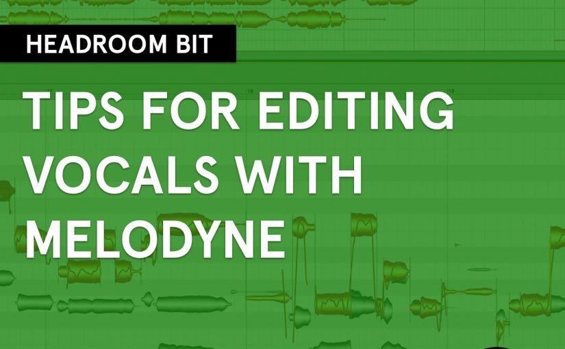 Headroom BIT: Using Melodyne